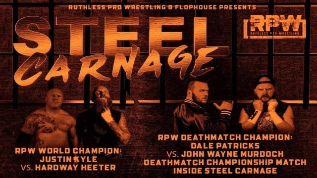 Ruthless Pro Wrestling - Steel Carnage