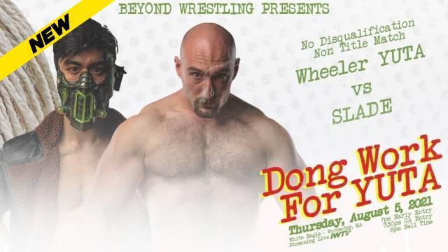 Beyond Wrestling - Dong Work For YUTA