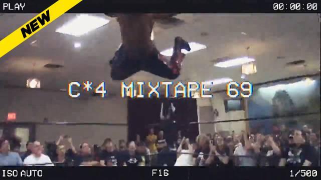 The C*4 Mixtape Volume 69