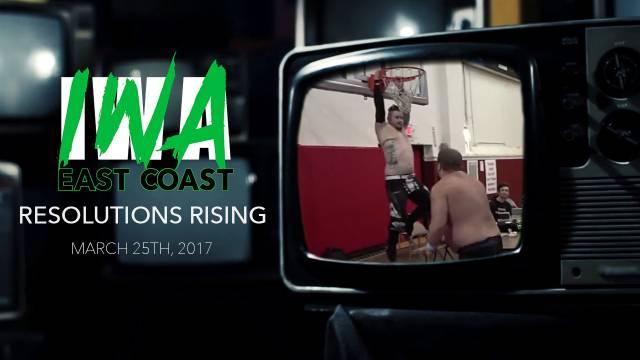 IWA East Coast - Resolutions Rising