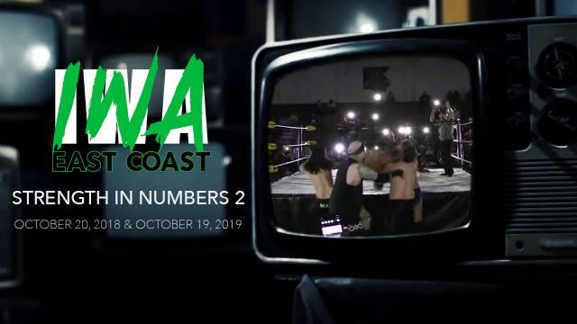 IWA East Coast - Strength In Numbers