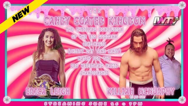 Pro Wrestling Magic - Candy Coated Kingdom