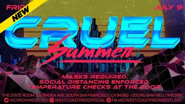 West Coast Pro Wrestling - Cruel Summer