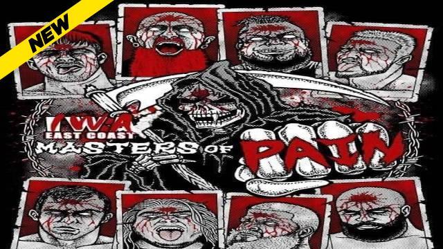 IWA East Coast - Masters of Pain 2021