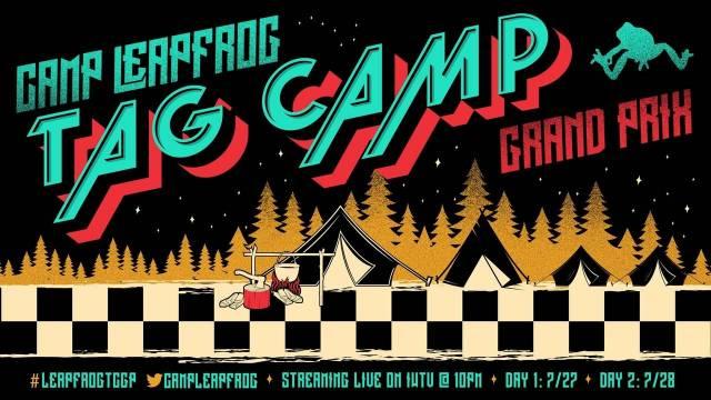 Camp Leapfrog - Tag Camp Grand Prix Night 2
