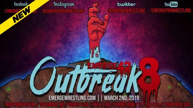 Emerge 42: Outbreak 8