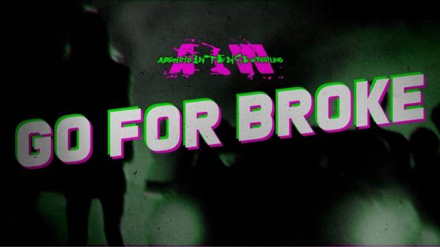 AIW - Go For Broke Ep 10