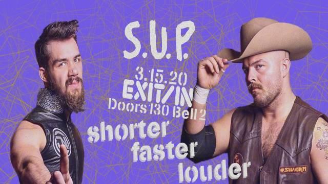SUP - Shorter, Faster, Louder