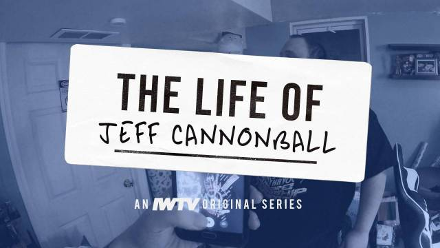 The Life Of Jeff Cannonball