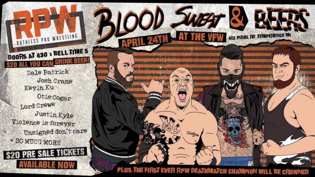 Ruthless Pro Wrestling - Blood, Sweat and Beers