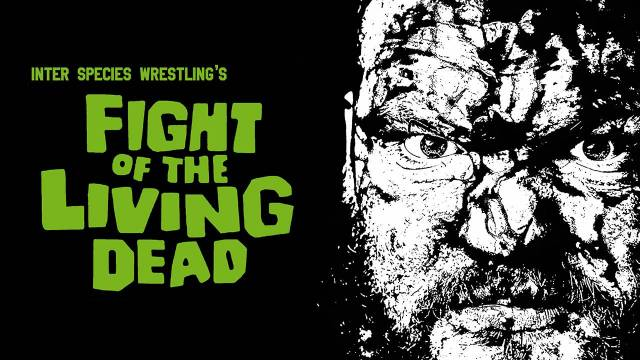 ISW Fight of the Living Dead