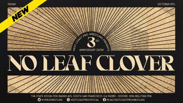 West Coast Pro Wrestling - No Leaf Clover