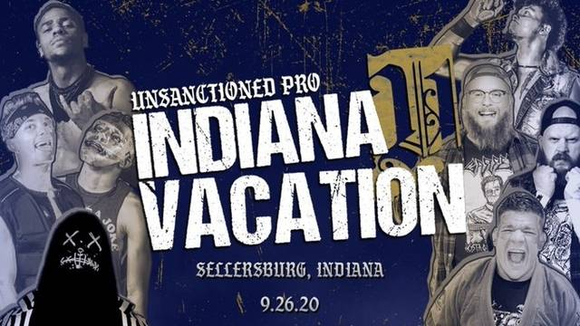 Unsanctioned Pro 9: Indiana Vacation