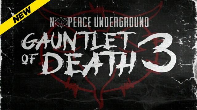 No Peace Underground - Gauntlet Of Death 3
