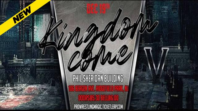 Pro Wrestling Magic - Kingdom Come V