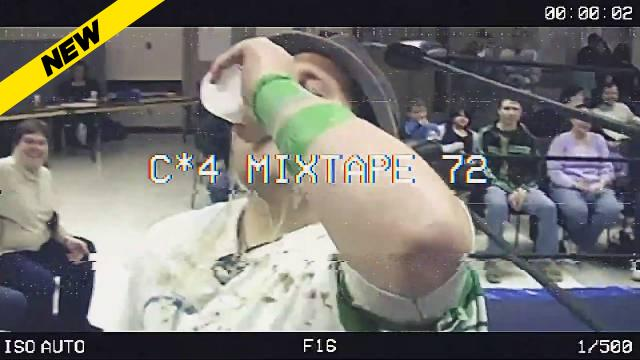 C*4 Mixtape Volume 72