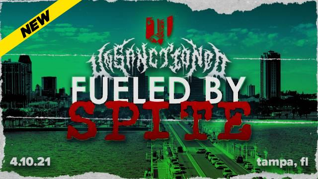 Unsanctioned Pro 11: Fueled By Spite