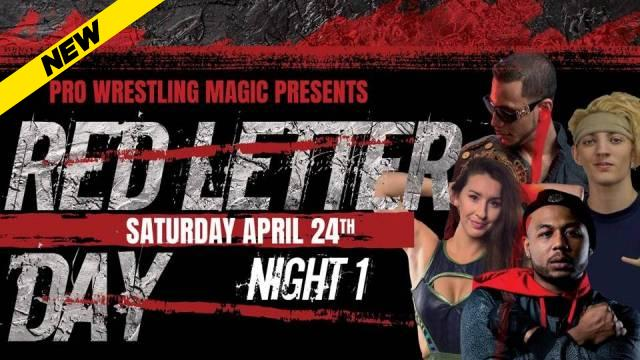 Pro Wrestling Magic - RED LETTER DAY - NIGHT ONE