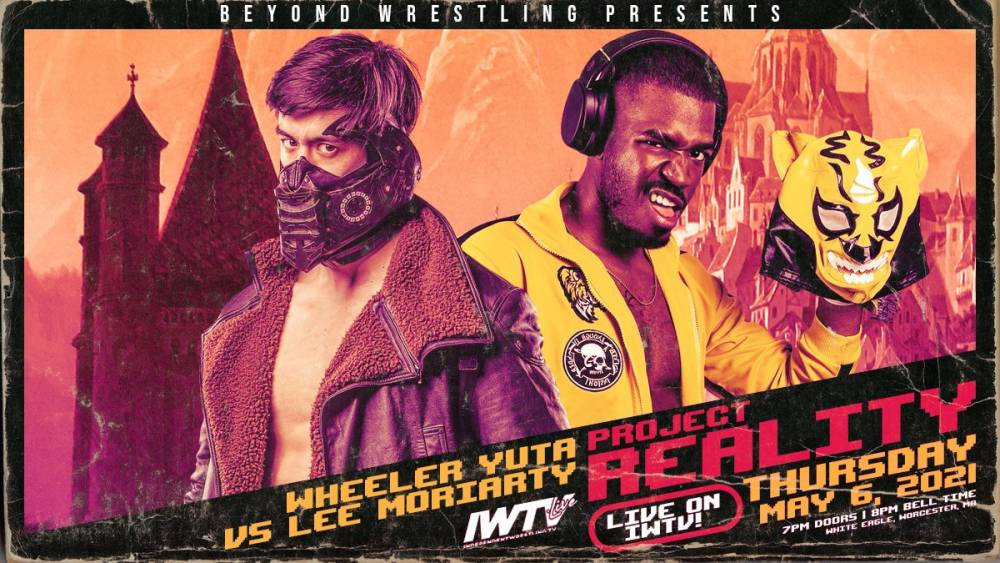 Moriarty vs Yuta headlines Project Reality this Thursday on IWTV