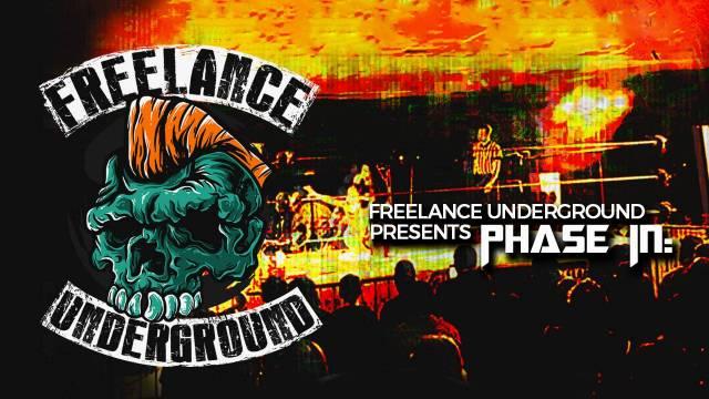 """=PREMIERE: Freelance Underground """"Phase In: Ep 8"""""""