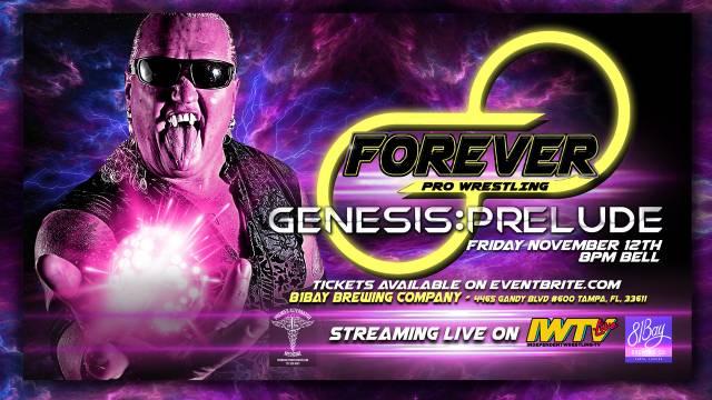"=LIVE: Forever Pro Wrestling ""Genesis: Prelude"""
