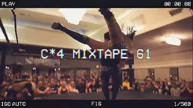 The C*4 Mixtape Volume 61