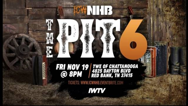 =LIVE: ICW NHB The Pit 6