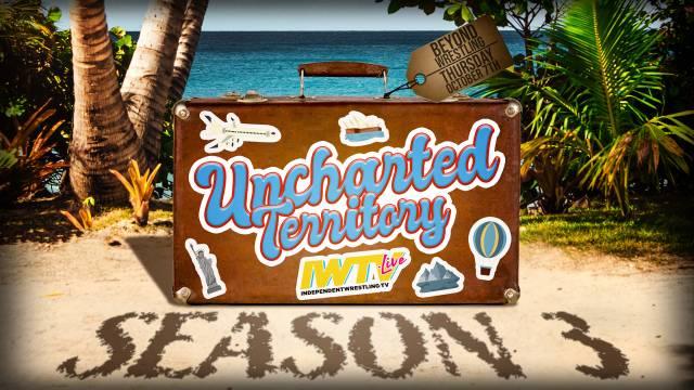 "=LIVE: Beyond Wrestling ""Uncharted Territory Season 3, Episode 1"""