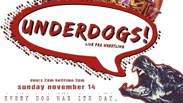 "=LIVE: Pro Wrestling Magic ""Underdogs"""